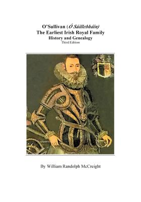 Image for O'Sullivan: The Earliest Irish Royal Family: History and Genealogy. Third Edition