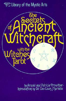 Image for The Secrets of Ancient Witchcraft with the Witches Tarot