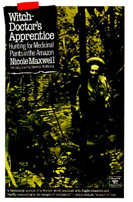 Image for Witch-Doctor's Apprentice: Hunting for Medicinal Plants in the Amazon (Library of the Mystic Arts)