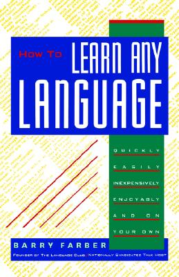 How to learn any language, Farber, Barry