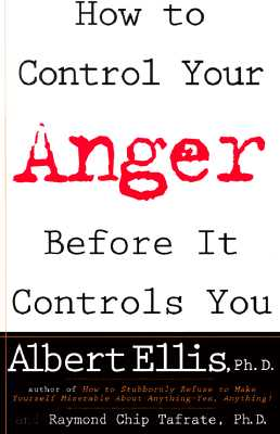 Image for How To Control Your Anger Before It Controls You