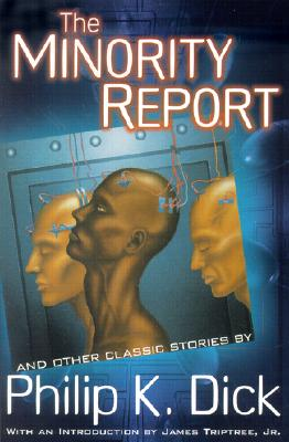 Image for The Minority Report and Other Classic Stories