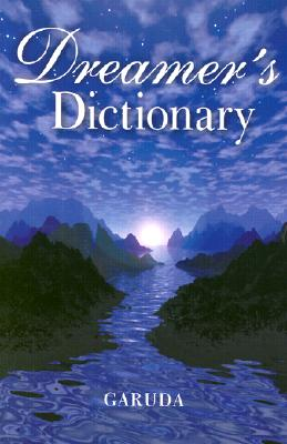 Dreamer's Dictionary, Garuda