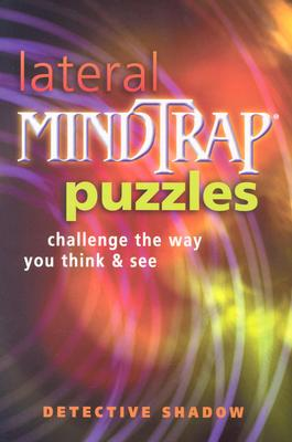 Image for Lateral Mindtrap Puzzles: Challenge the Way You Think & See