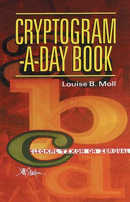 Cryptogram-a-Day Book, Moll, Louise B.