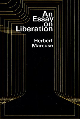 An Essay on Liberation, Marcuse, Herbert