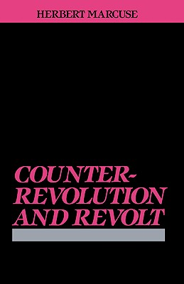 Counterrevolution and Revolt, Marcuse, Herbert
