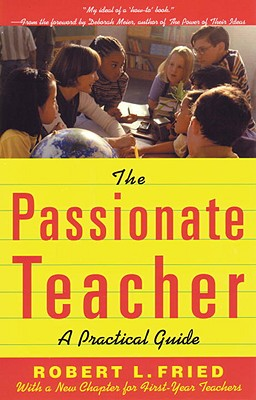 Image for The Passionate Teacher: A Practical Guide (2nd Edition)