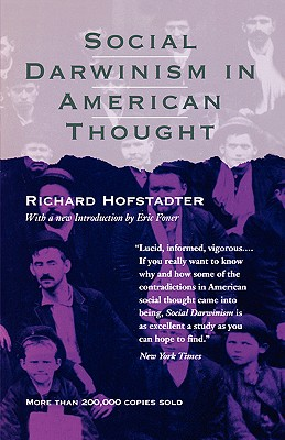 Social Darwinism in American Thought, Hofstadter, Richard