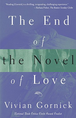The End of The Novel of Love, Gornick, Vivian