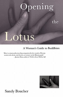 Image for Opening the Lotus: A Woman's Guide to Buddhism