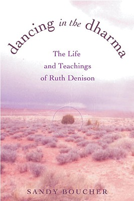 Image for Dancing in the Dharma: The Life and Teachings of Ruth Denison