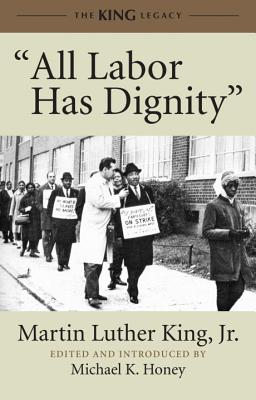 'All Labor Has Dignity' (King Legacy), Martin Luther King Jr.