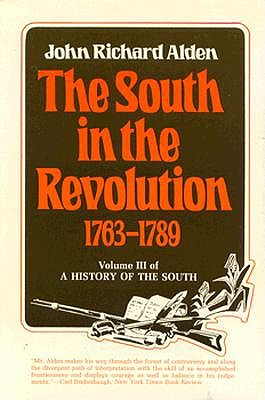 Image for The South in the Revolution, 1763-1789: A History of the South (Form the Library of Morton H. Smith)