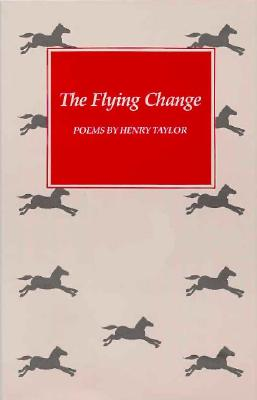 The Flying Change, Taylor, Henry