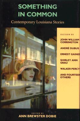Image for Something in Common: Contemporary Louisiana Stories