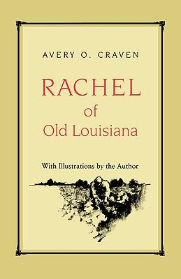 Image for Rachel of Old Louisiana