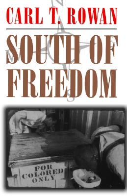 South of Freedom: Manumission and Enslavement in New Orleans, 1846--1862, Rowan, Carl T.