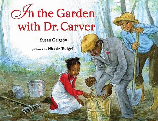 Image for In the Garden with Dr. Carver