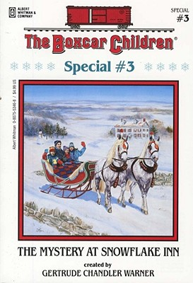 Image for The Mystery at Snowflake Inn (The Boxcar Children Special #3) (The Boxcar Children Mystery & Activities Specials)