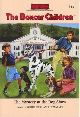 Image for The Mystery at the Dog Show (Boxcar Children Mysteries)