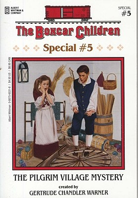 Image for The Pilgrim Village Mystery (The Boxcar Children Special, Book 5)