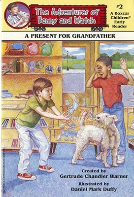 Image for A Present for Grandfather (Adventures of Benny and Watch)