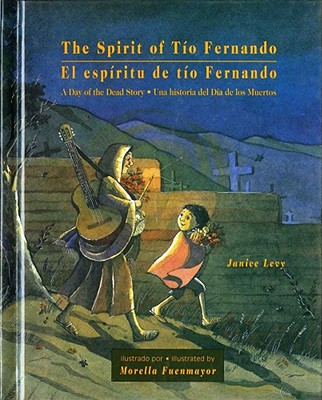 Image for The Spirit of Tio Fernando: A Day of the Dead Story