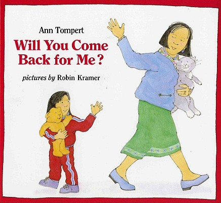 WILL YOU COME BACK FOR ME?, ANN TOMPERT