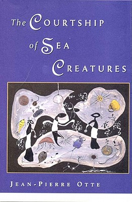 Image for The Courtship of Sea Creatures