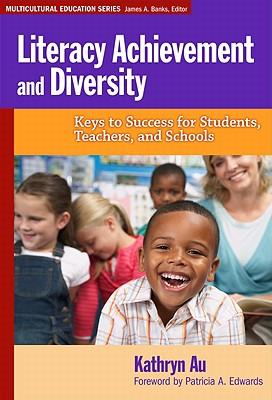Image for Literacy Achievement and Diversity: Keys to Success for Students, Teachers, and Schools (Multicultural Education Series)