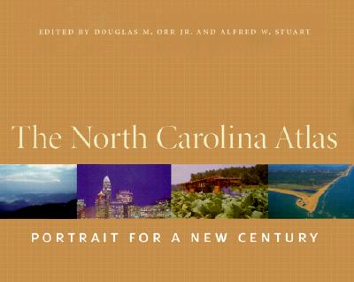 Image for The North Carolina Atlas: Portrait for a New Century