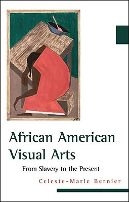 Image for African American Visual Arts: From Slavery to the Present