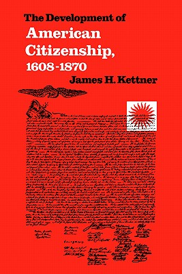 Image for The Development of American Citizenship: 1608-1870
