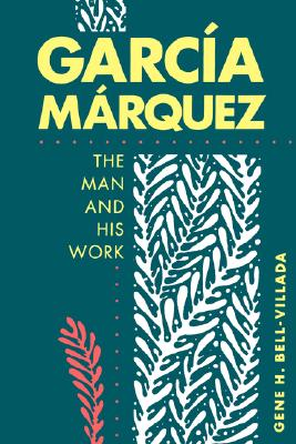 Image for Garcia Marquez, the Man and His Work