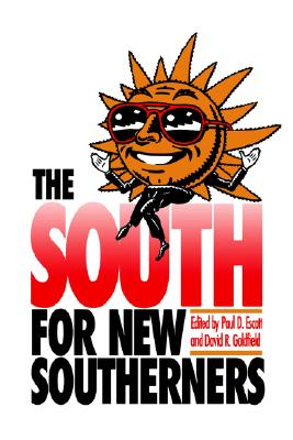 Image for The South for New Southerners (Information Systems)