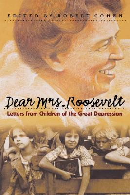Image for Dear Mrs. Roosevelt: Letters from Children of the Great Depression