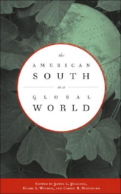 Image for The American South in a Global World