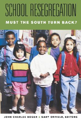 School Resegregation: Must the South Turn Back? (H. Eugene and Lillian Youngs Lehman)