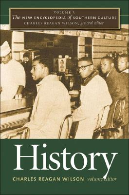 Image for The New Encyclopedia of Southern Culture: Volume 3: History (The New Encyclopedia of Southern Culture (3))