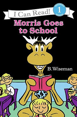Image for Morris Goes To School (Turtleback School & Library Binding Edition) (I Can Read! - Level 1)