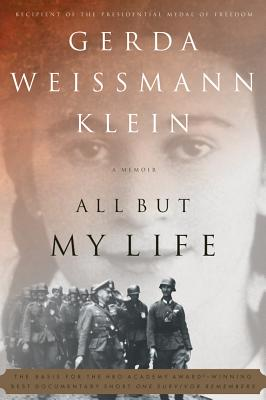 All But My Life: A Memoir, Klein, Gerda Weissmann