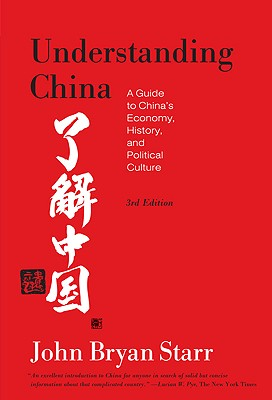 Image for Understanding China: A Guide to China's Economy, History, and Political Culture