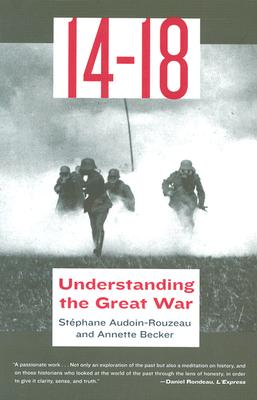 Image for 14-18: Understanding the Great War