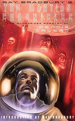 Image for Ray Bradbury's The Martian Chronicles: The Authorized Adaptation