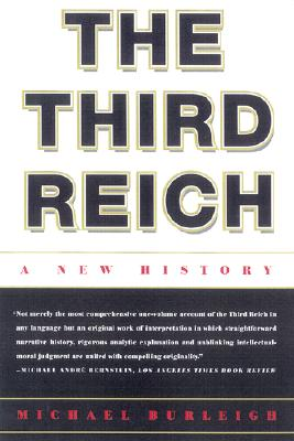 The Third Reich: A New History, Burleigh, Michael