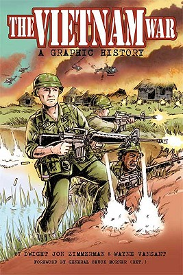 Image for The Vietnam War: A Graphic History