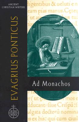 Image for Evagrius Ponticus: Ad Monachos (Ancient Christian Writers 59)