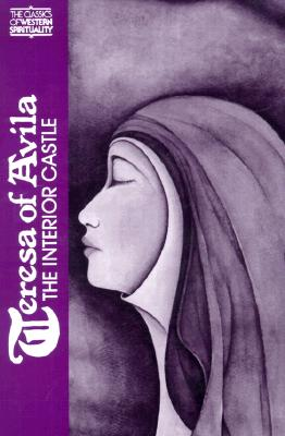 Image for Teresa of Avila : The Interior Castle (Classics of Western Spirituality)