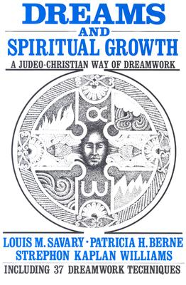 Image for Dreams and Spiritual Growth: A Judeo-Christian Way of Dreamwork